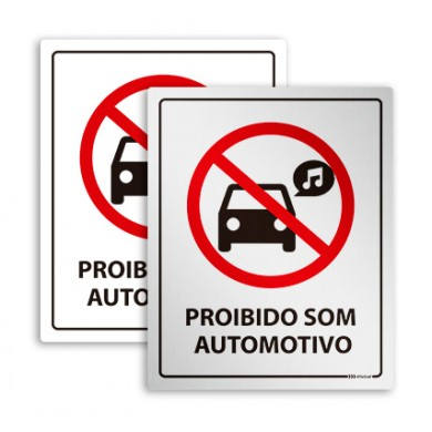 Placa de Proibido Som Automotivo