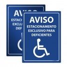 Placa Aviso Estacionamento Exclusivo para Deficientes
